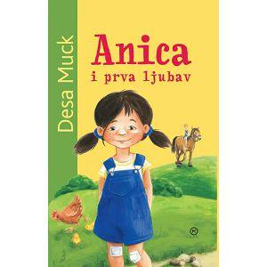 Anica i prva ljubav - Desa Muck
