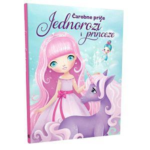 ČAROBNE PRIČE Jednorozi i princeze 07369-0