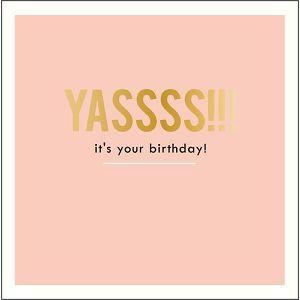 """ČESTITKA SOHO Alice Scott """"Yassss!!! it's your birthday!"""""""