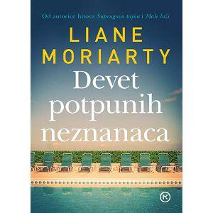 DEVET POTPUNIH NEZNANACA Liane Moriarty