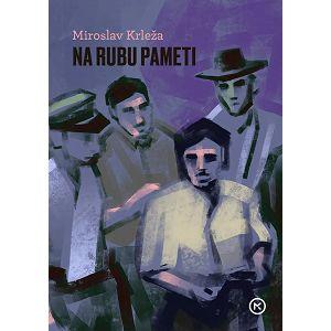 NA RUBU PAMETI Miroslav Krleža